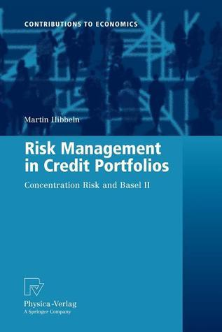 Risk Management in Credit Portfolios- Concentration Risk and Basel II