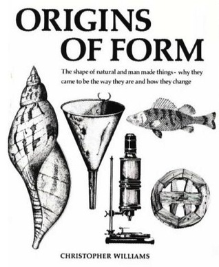 Origins of Form: The Shape of Natural and Man Made Things