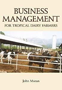 Business Management for Tropical Dairy Farmers [op]