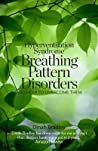 Hyperventilation Syndrome: Breathing Pattern Disorders and How to Overcome Them