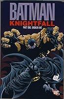 Broken Bat. Doug Moench, Chuck Dixon