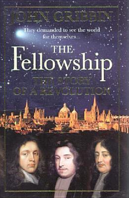 The Fellowship  The Story of a Revolution-Allen Lane (2005)