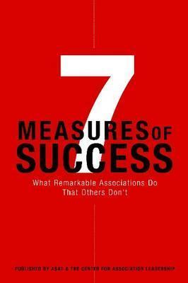 7-measures-of-success-what-remarkable-associations-do-that-others-don-t