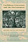 Caribbean Literature and the Environment: Between Nature and Culture audiobook download free