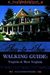 Inn-to-Inn Walking Guide:  Virginia and West Virginia