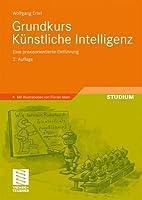 Grundkurs Künstliche Intelligenz: Eine praxisorientierte Einführung