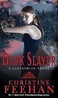 Dark Slayer (Dark, #17)