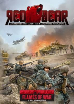 Red Bear  Allied Forces on the Eastern Front, January 1944-February 1945 (Flames of War)