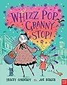 Whizz Pop, Granny Stop!