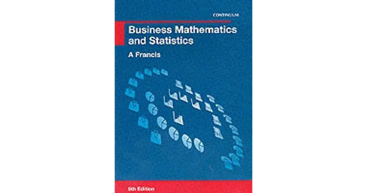 Business Mathematics and Statistics by Continuum International