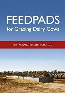Feedpads for Grazing Dairy Cows [op]