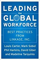 Leading the Global Workforce: Best Practices from Linkage, Inc.