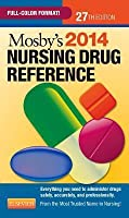 Mosby's 2014 Nursing Drug Reference