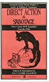 Direct Action & Sabotage: Three Classic IWW Pamphlets from the 1910s