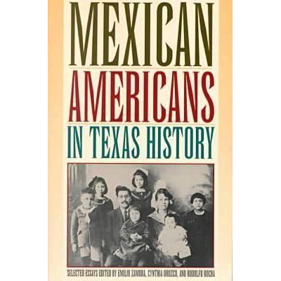 american essay history in mexican selected texas A nite tates istory long essay question the extent to which the mexican-american war theme and/or approach to history that is not the focus of the essay.