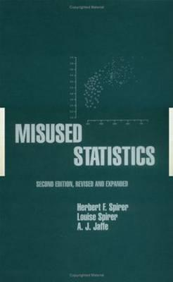 Misused Statistics (Popular Statistics) (Popular Statistics)