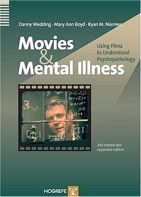 Movies & Mental Illness: Using Films to Understand Psychopathology