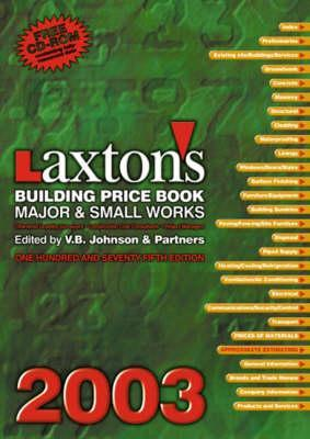 Laxton's Building Price Book 2003 [With CDROM]