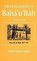 The Revelation of Bahá'u'lláh