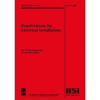 iet wiring regulation bs7671 wire center u2022 rh naiadesign co bs7671 iee wiring regulations book bs7671 iee wiring regulations 17th edition