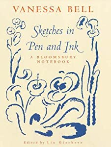 Sketches In Pen And Ink: A Bloomsbury Notebook