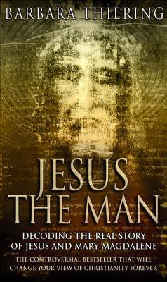 Jesus The Man Barbara Thiering Pdf