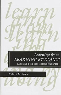 Learning from 'Learning by Doing' by Robert Solow