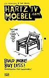 Hartz IV Moebel.com: Build More Buy Less!