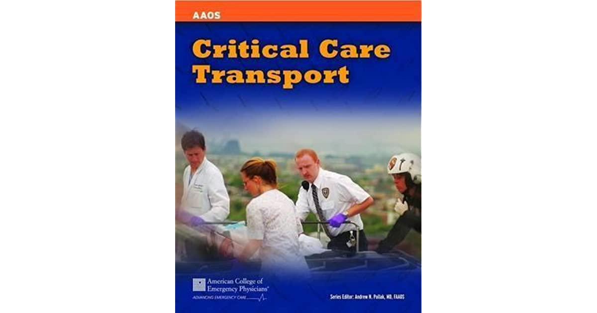 Critical care transport by american academy of orthopaedic surgeons fandeluxe Images