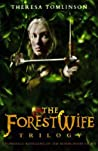 The Forestwife Trilogy
