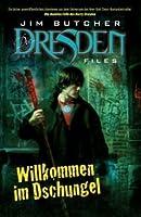 Willkommen im Dschungel (Dresden Files, #1)