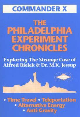 The Philadelphia Experiment Chronicles Exploring The Strange Case Of Alfred Bielek And Dr M K Jessup By Commander X Bielek, deney sırasında maruz kaldığı aşırı radyasyon sebebiyle gelecekte bir dönemde kardeşiyle bielek'in en büyük iddiası ise abd ve kanada hükümetlerinin gelecekte tamamen çöktüğü yönünde. the philadelphia experiment chronicles