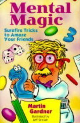 Mental-Magic-Surefire-Tricks-to-Amaze-Your-Friends