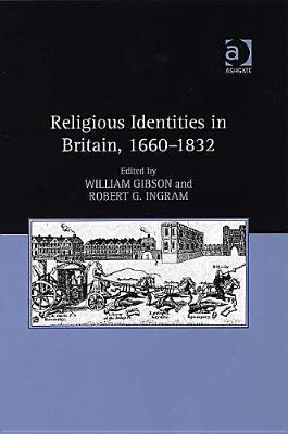 Religious Identities in Britain, 1660-1832