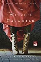 The Witch's Daughter (The Witch's Daughter, #1)