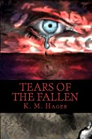 Tears of the Fallen (Tears of the Fallen, #1)