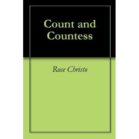 Count and countess by rose christo fandeluxe Document