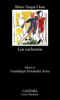 Los Cachorros by Mario Vargas Llosa