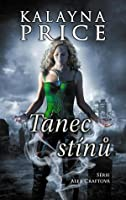 Tanec stínů (Alex Craft, #2)