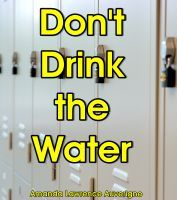 Don't Drink the Water: A Short Humor Story
