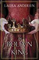 The Boleyn King (The Boleyn Trilogy, #1)