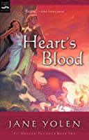 Heart's Blood (The Pit Dragon Chronicles, #2)