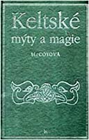 Keltské mýty a magie