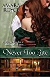 Book cover for Never Too Late