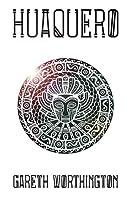 Huaquero (Children of the Fifth Sun, #2)