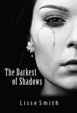 The Darkest of Shadows