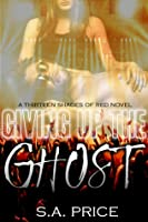 Giving Up the Ghost (13 Shades of Red, #1)