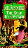 The Road to Ehvenor (Guardians of the Flame, #6)