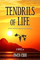 Tendrils of Life