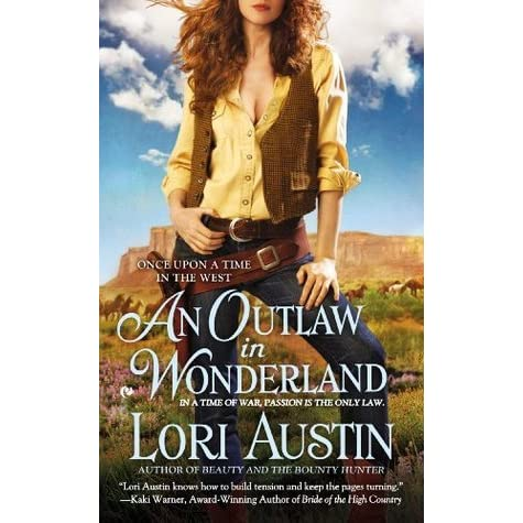 an outlaw in wonderl and austin lori